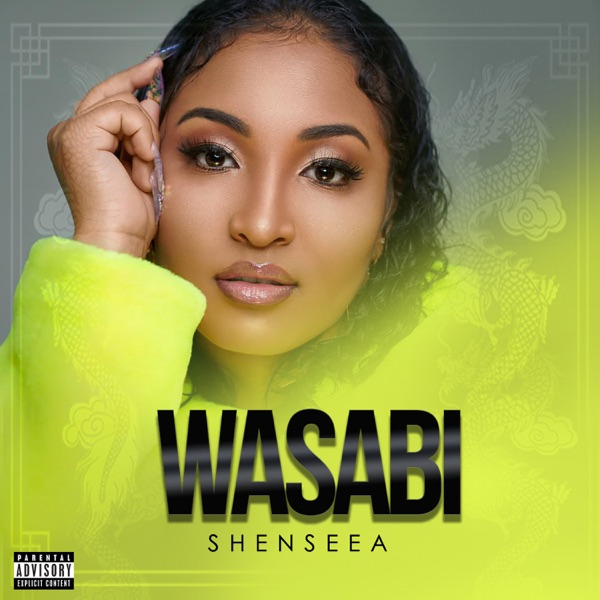 Shenseea - Wasabi (2020) Single