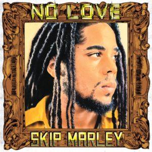 Skip Marley - No Love (2020) Single