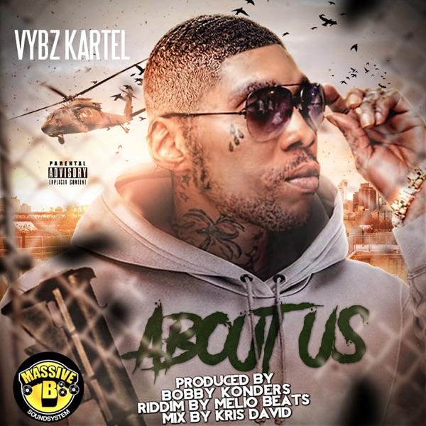 Vybz Kartel - About Us (2020) Single