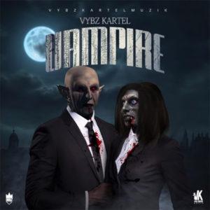 Vybz Kartel - Vampire (2020) Single