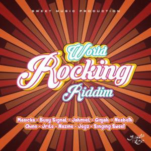 World Rocking Riddim [Sweet Music] (2020)