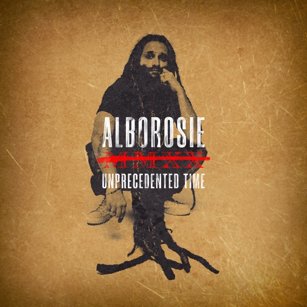Alborosie - Unprecedented Time (2020) Single