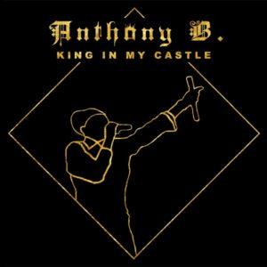 Anthony B - King in My Castle (2020) Album