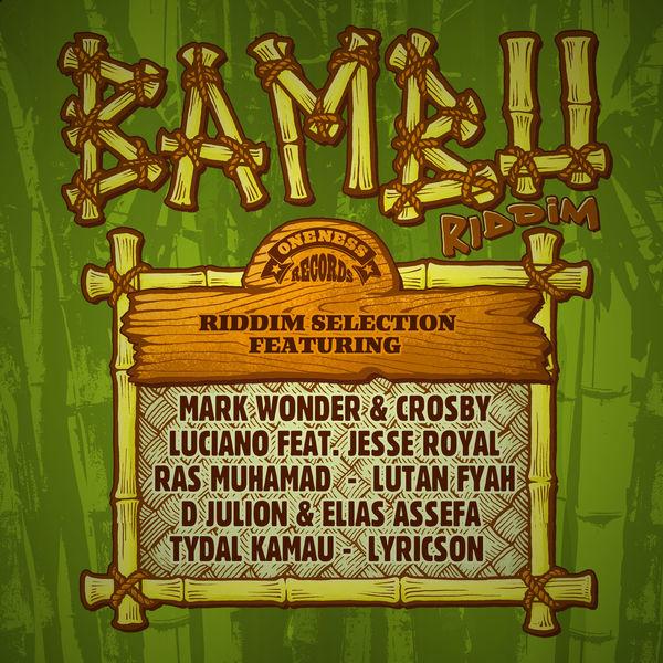 Bambu Riddim [Oneness Records] (2020)