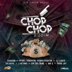 Chop Chop Riddim [Big Laugh Music] (2020)