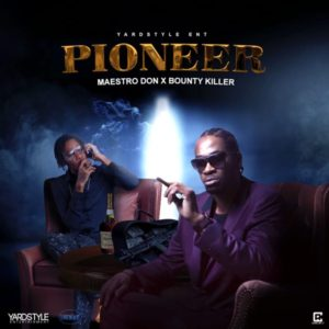 Maestro Don x Bounty Killer - Pioneer (2020) Single