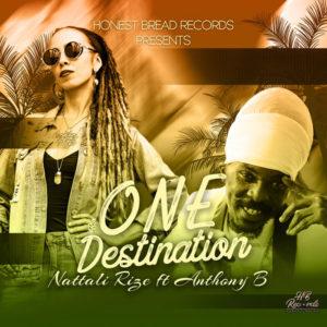 Nattali Rize feat. Anthony B - One Destination (2020) Single