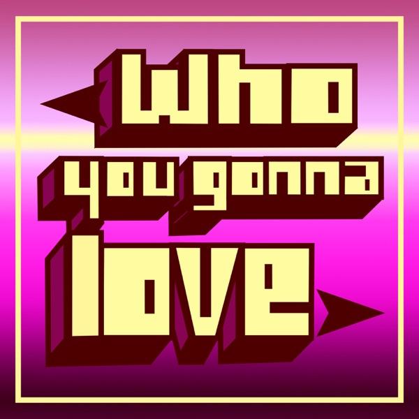 Slashe - Who You Gonna Love (2020) Single