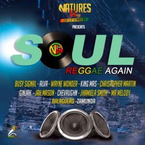 Soul Reggae Again Riddim [Nature's Way Entertainment] (2020)