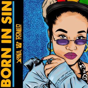 Xana Romeo - Born In Sin (2020) Single