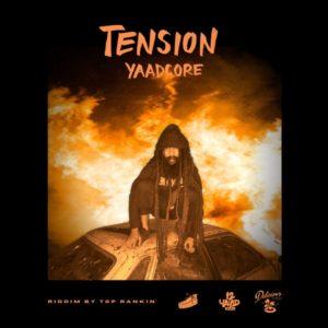 Yaadcore - Tension (2020) Single