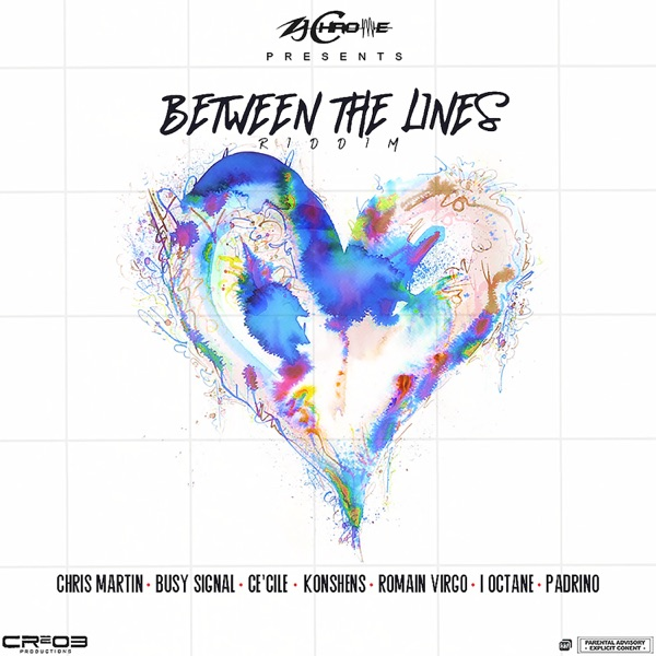 Between the Lines Riddim [CR203 Productions / Zj Chrome] (2020)