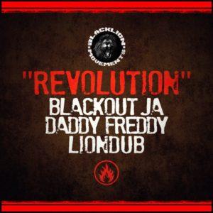Blackout JA x Daddy Freddy x Liondub - Revolution (2020) Single
