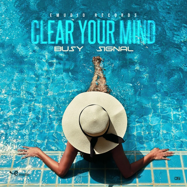 Busy Signal - Clear Your Mind (2020) Single