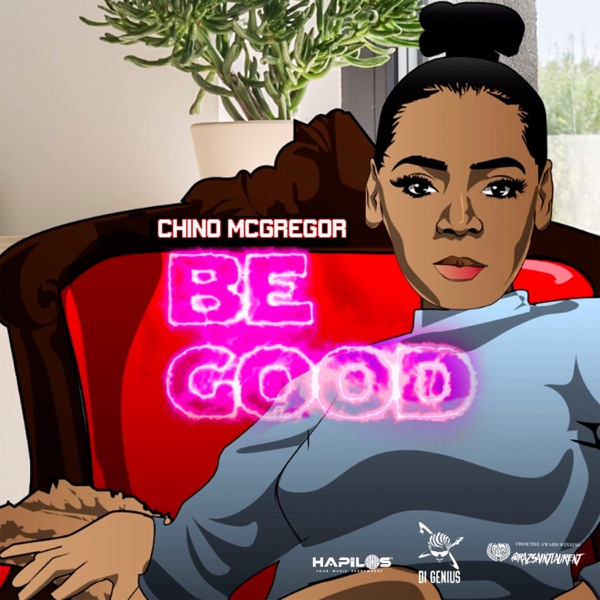 Chino McGregor - Be Good (2020) Single