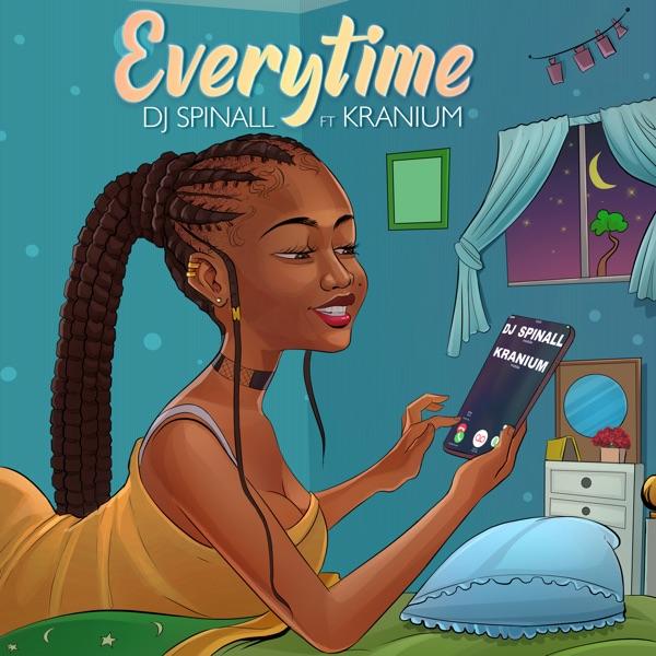 DJ Spinall x Kranium - Everytime (2020) Single