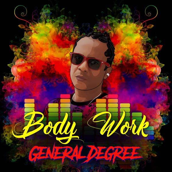 General Degree - Body Work (2020) EP