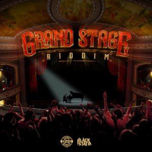 Grand Stage Riddim [Black State] (2020)