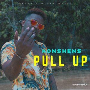 Konshens x Troublemekka - Pull Up (2020) Single
