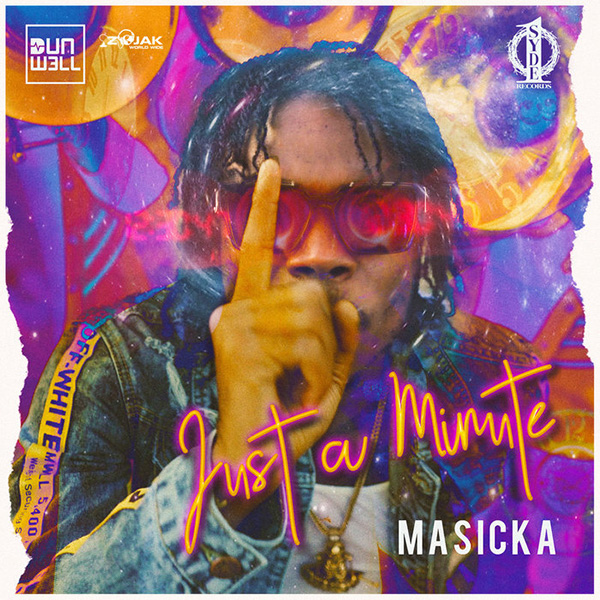 Masicka x Dunw3ll - Just a Minute (2020) Single