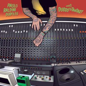 Paolo Baldini DubFiles & Dubblestandart - Dub Me Crazy (2020) Album