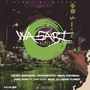 Wasabi Riddim [Slyda Di Wizard Music] (2020)