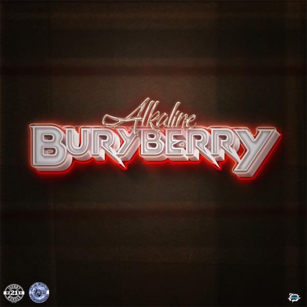 Alkaline - Buryberry (2020) Single