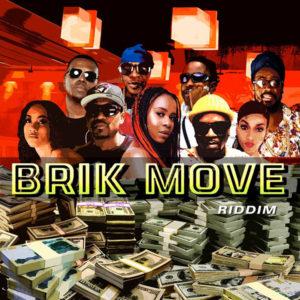 Brik Move Riddim [Maximum Sound] (2020)