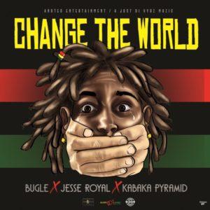 Bugle x Jesse Royal x Kabaka Pyramid - Change The World (2020) Single