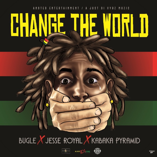 Bugle x Jesse Royal x Kabaka Pyramid - Change The World (2020) Single