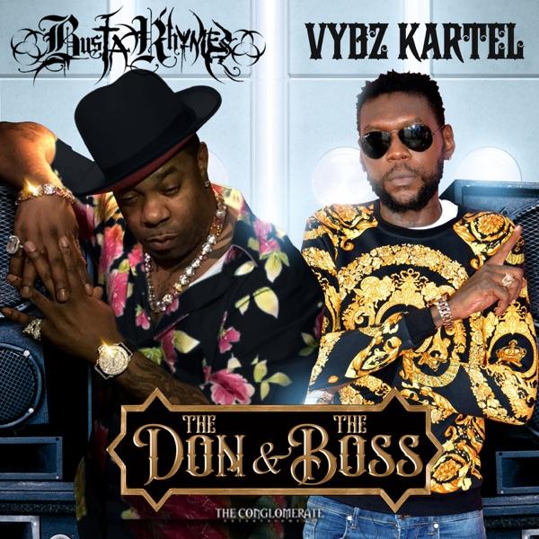 Busta Rhymes x Vybz Kartel - The Don & The Boss (2020) Single