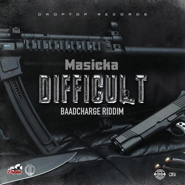 Masicka - Difficult (2020) Single