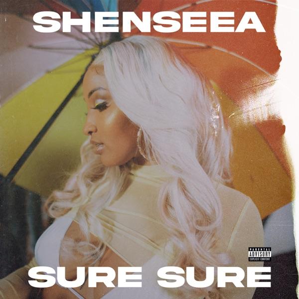 Shenseea - Sure Sure (2020) Single