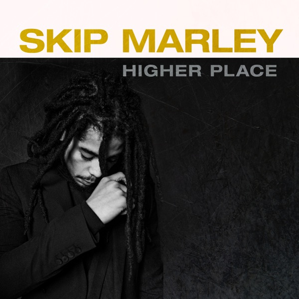 Skip Marley - Higher Place (2020) EP