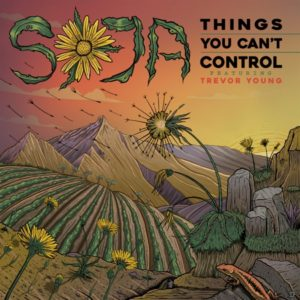SOJA feat. Trevor Young - Things You Can't Control (2020) Single