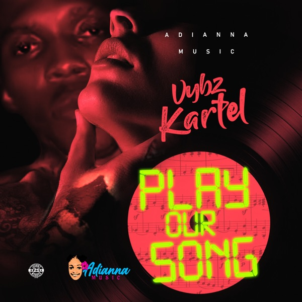 Vybz Kartel - Play Our Song (2020) Single