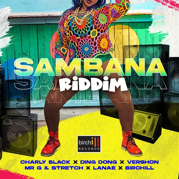 Sambana Riddim [Birchill Records] (2020)