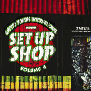 Set Up Shop Volume 4 [Ghetto Youths International] (2020)