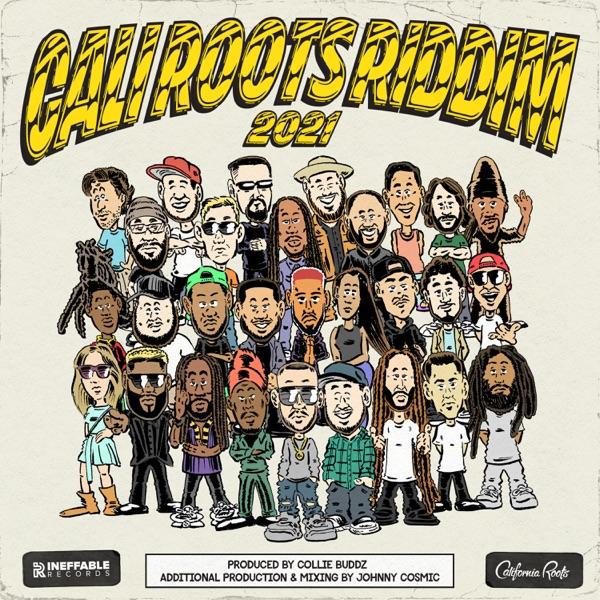 Cali Roots Riddim [Collie Buddz] (2021)