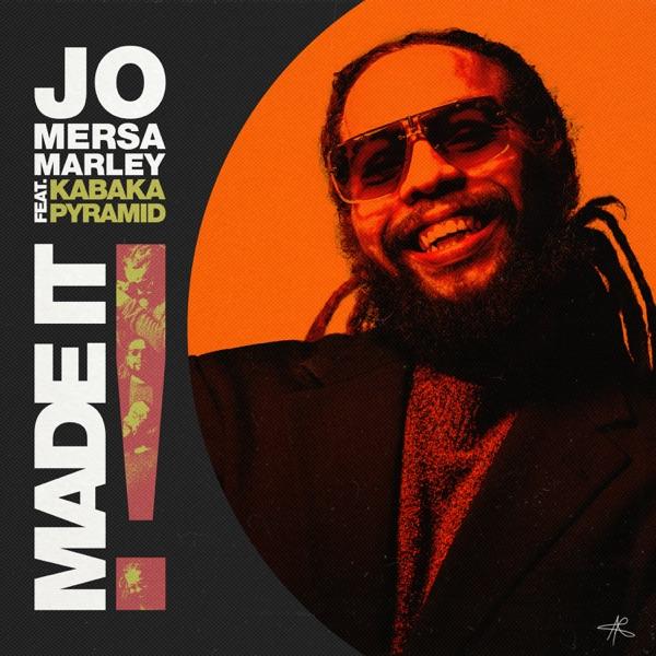 Jo Mersa Marley x Kabaka Pyramid - Made It (2021) Single