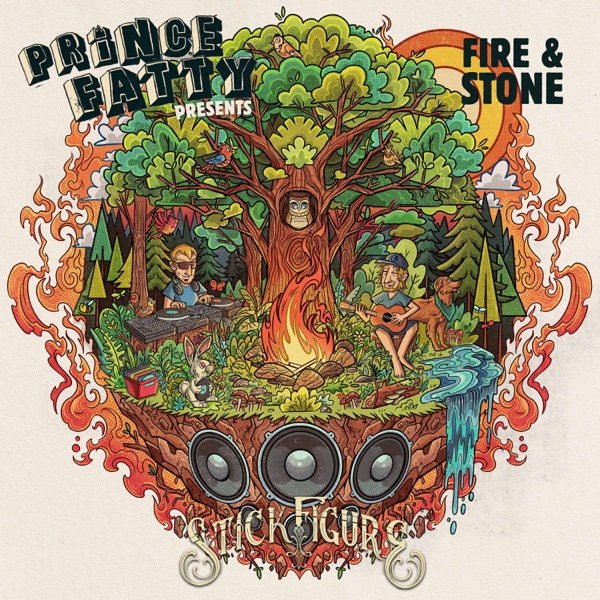 Prince Fatty Presents: Stick Figure - Fire & Stone (2021) Album