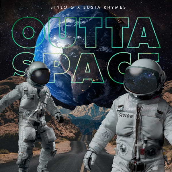 Stylo G x Busta Rhymes - Outta Space (2021) Single