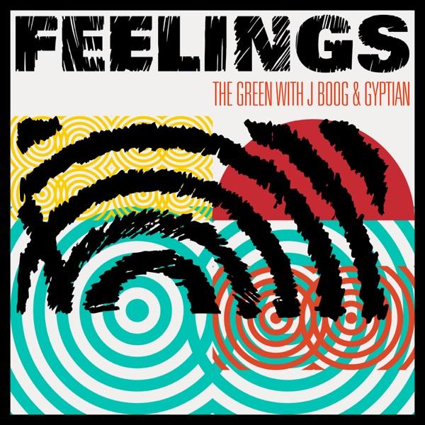 The Green, J Boog, Gyptian - Feelings (2021) Single