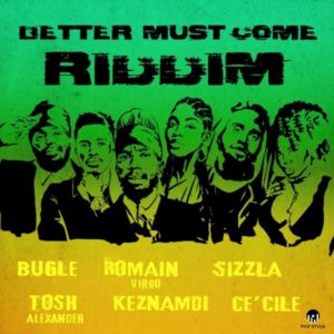 Better Must Come Riddim [Pop Style Music] (2021)
