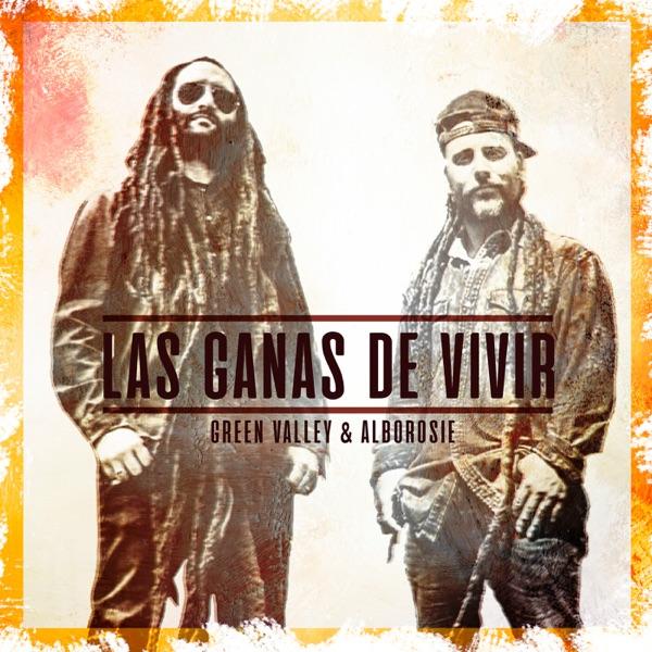 Green Valley & Alborosie - Las Ganas de Vivir (2021) Single