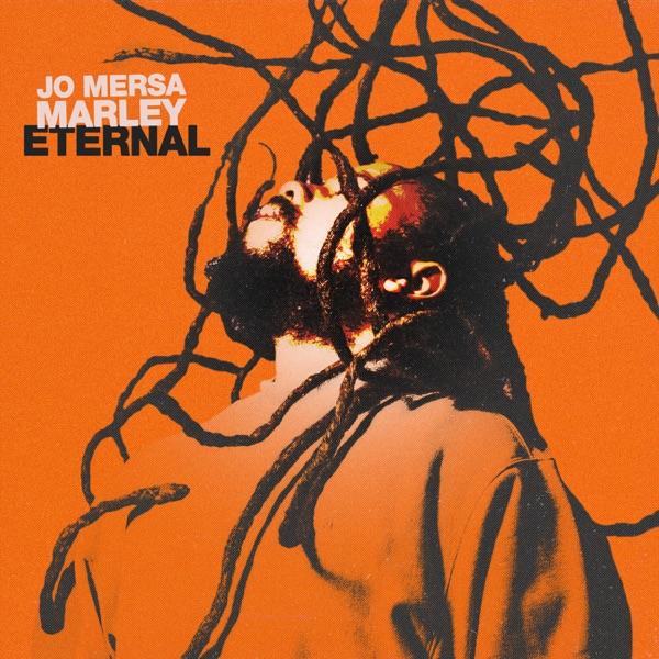 Jo Mersa Marley - Eternal (2021) EP