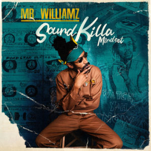 Mr. Williamz - Sound Killa Mindset (2021) Album