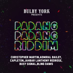 Padang Padang Riddim [Bulby York Music] (2021)