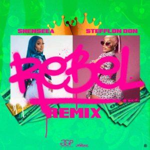 Shenseea x Stefflon Don - Rebel Remix (2021) Single