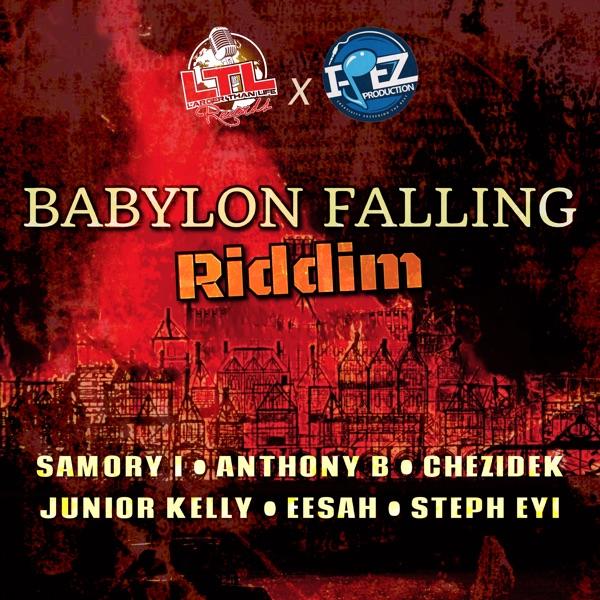 Babylon Falling Riddim [Larger Than Life Records] (2021)